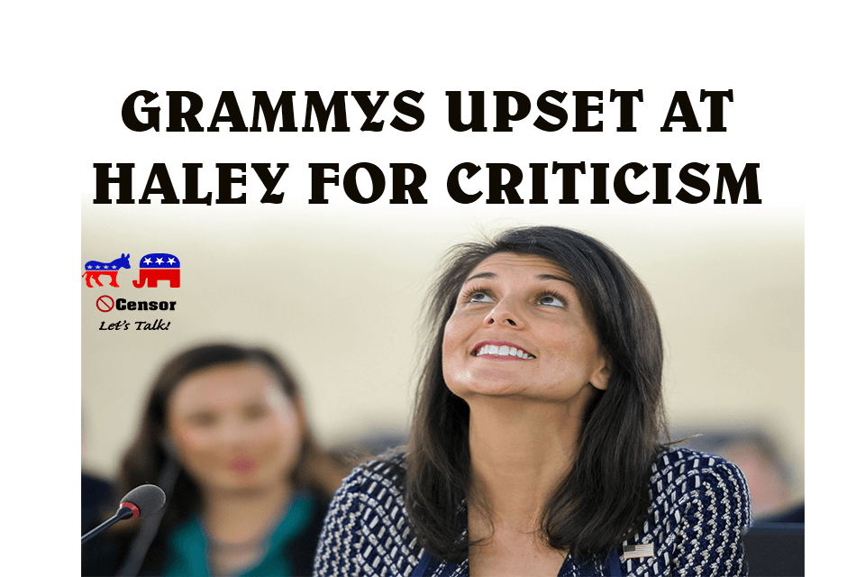 Grammys Upset At Haley For Criticism