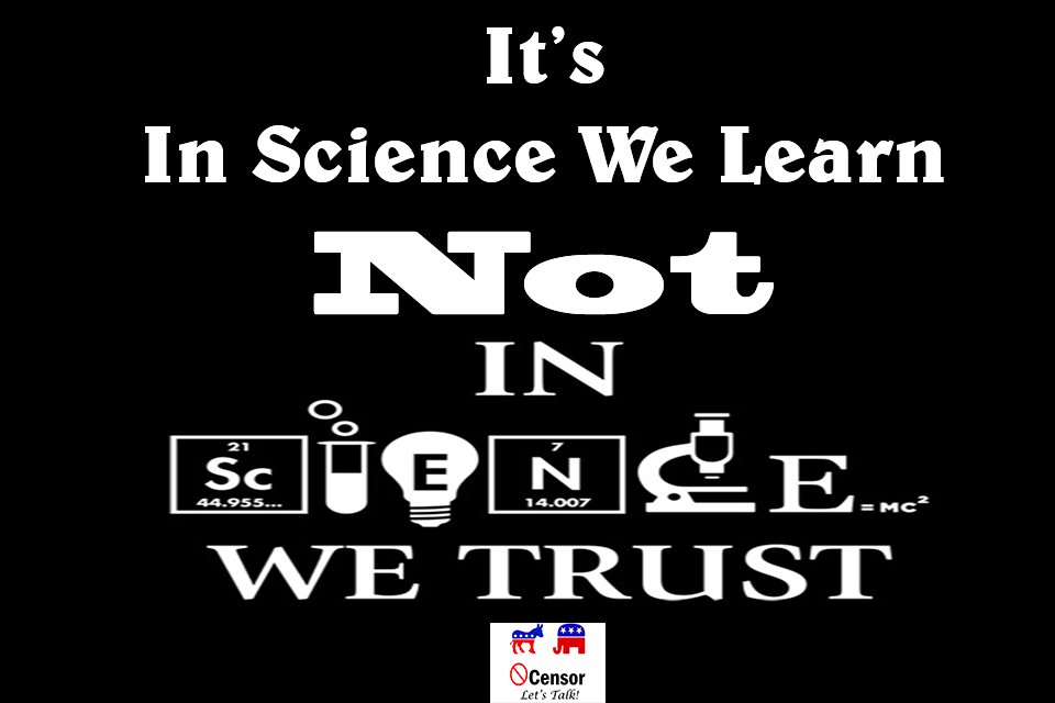 "It's ""In Science We Learn"", Not ""In Science We Trust."""