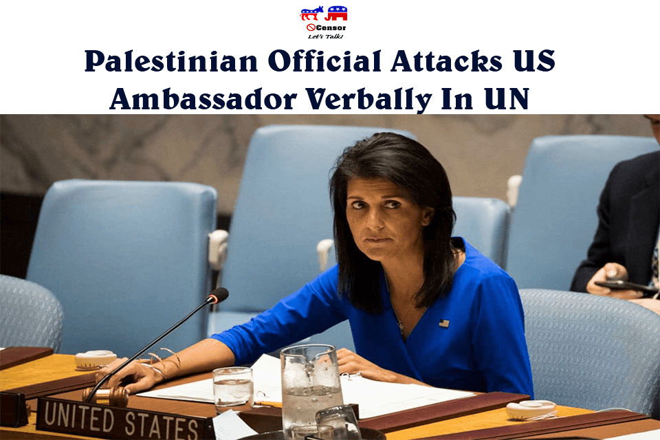 Palestinian Official Attacks US Ambassador Verbally In UN
