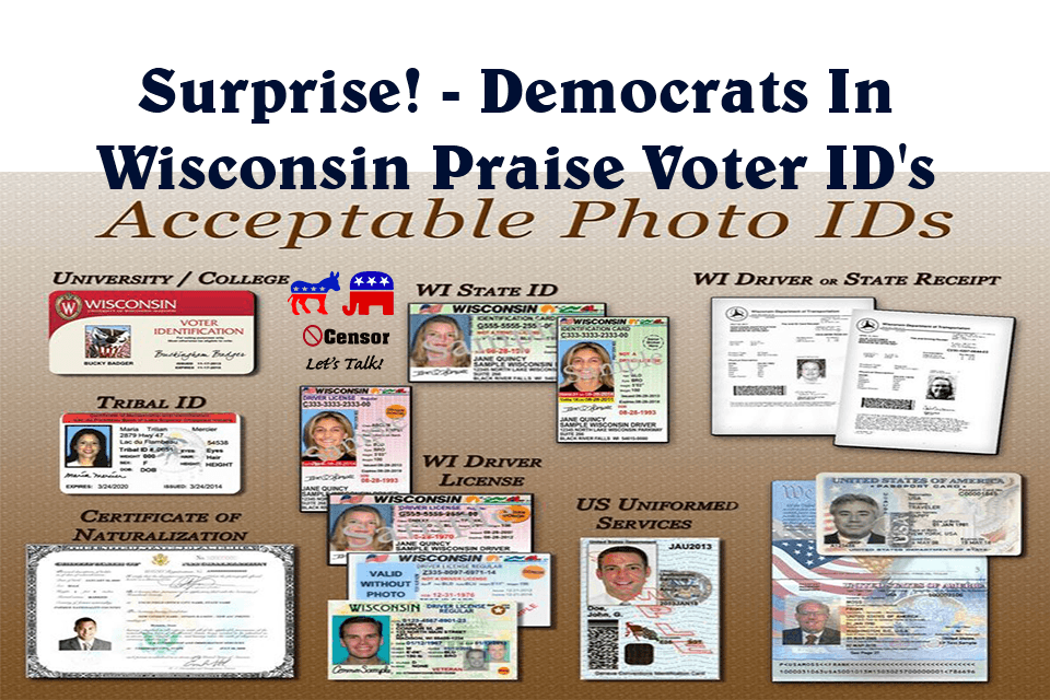 Surprise! – Democrats In Wisconsin Praise Voter ID's
