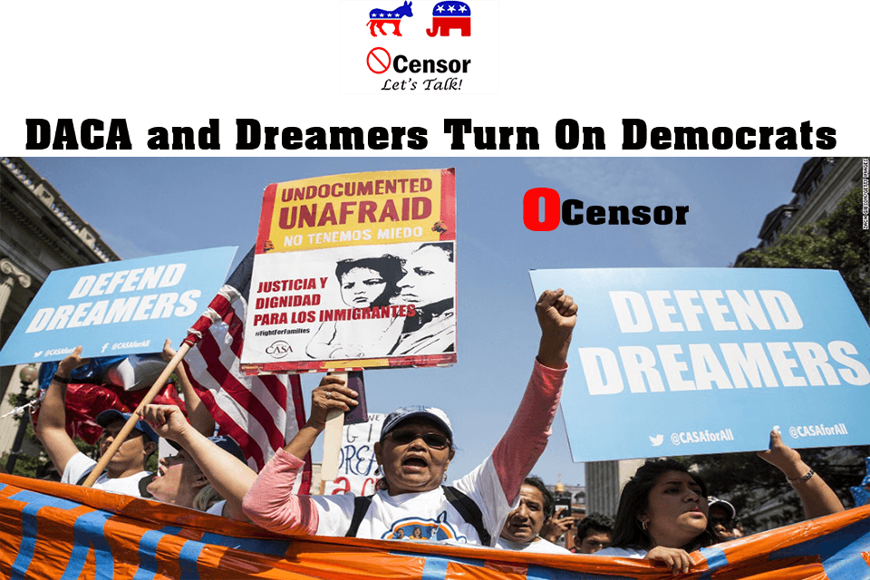 DACA and Dreamers Turn On Democrats