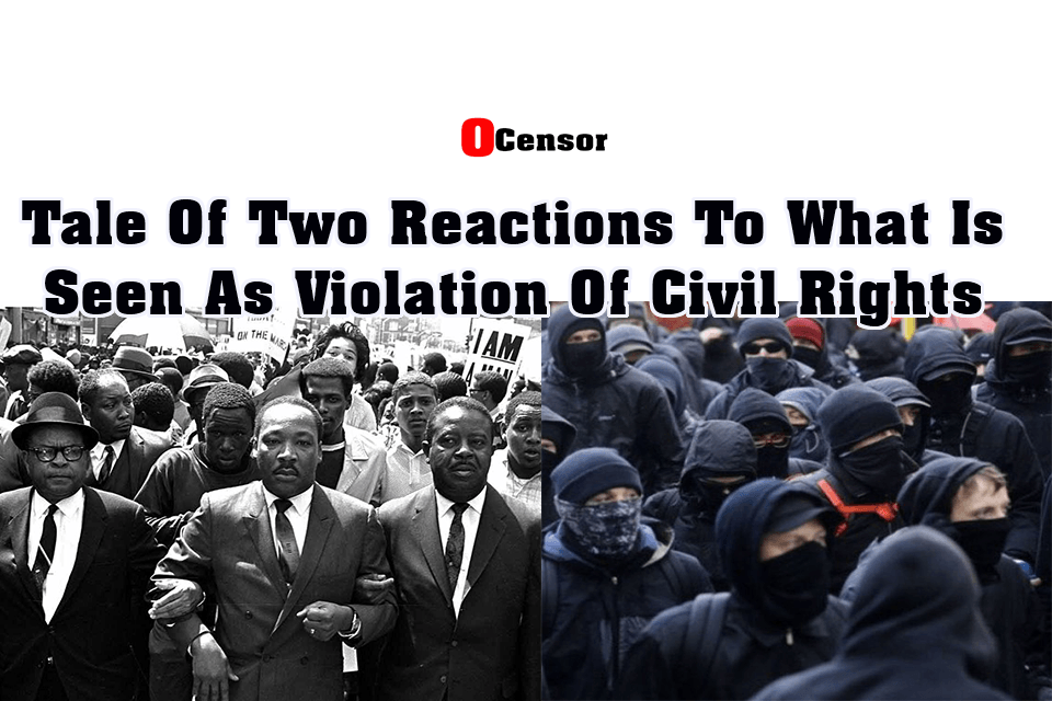 Tale Of Two Reactions To What Is Seen As Violation Of Civil Rights.