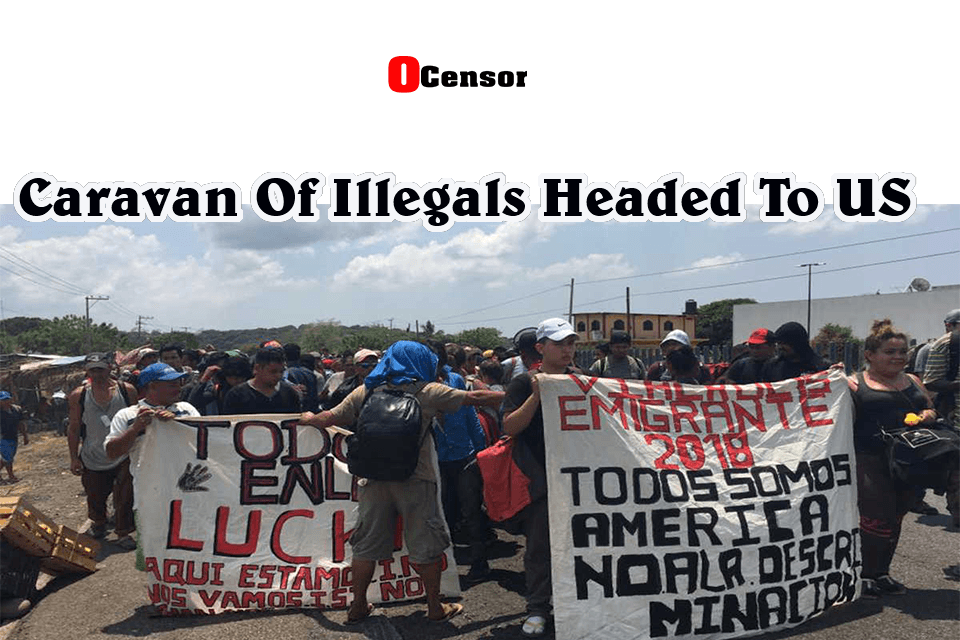 Caravan Of Illegals Headed To US