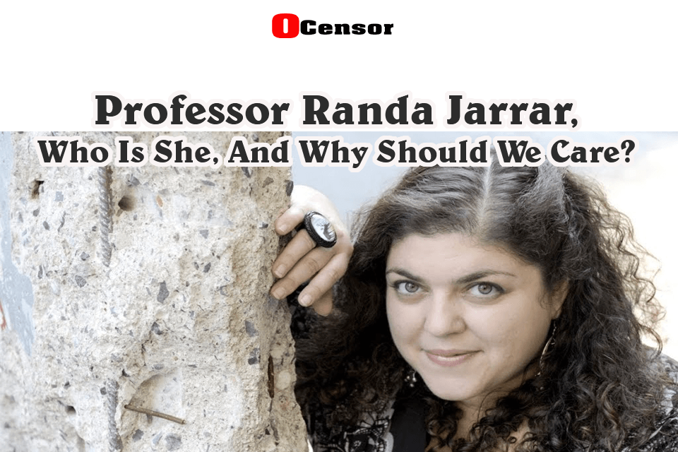 Professor Randa Jarrar, Who Is She, And Why Should We Care?