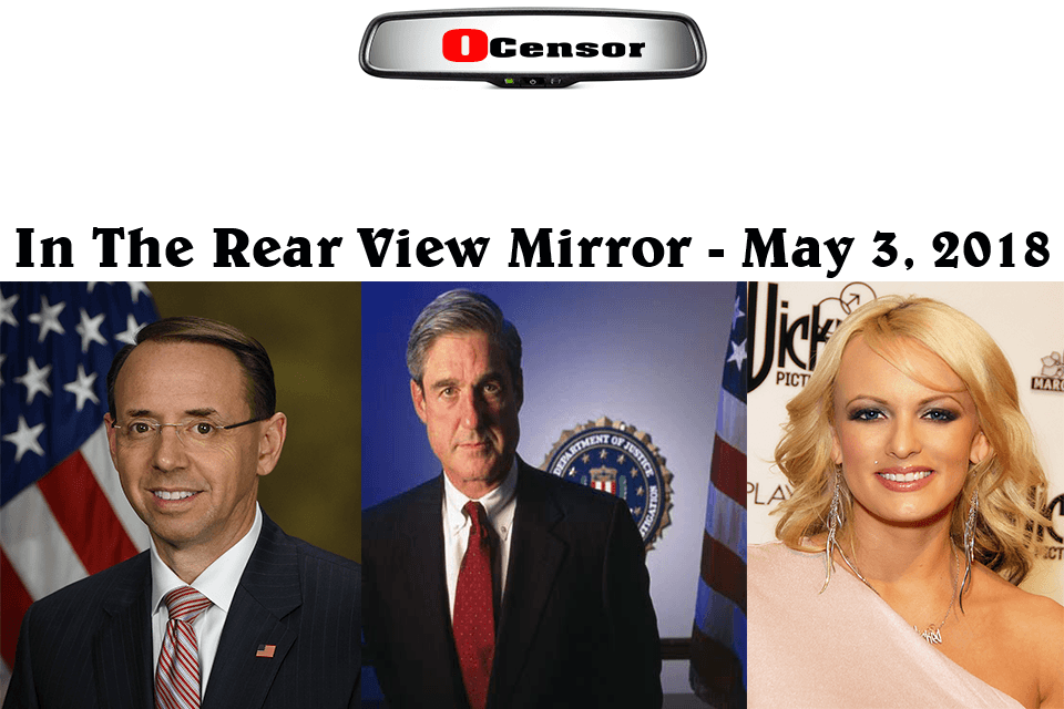 In The Rear View Mirror – May 3, 2018