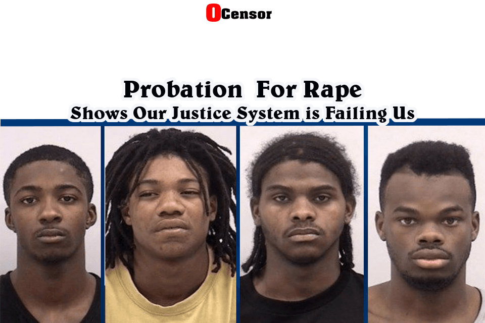 Probation  For Rape Shows Our Justice System Is Failing Us