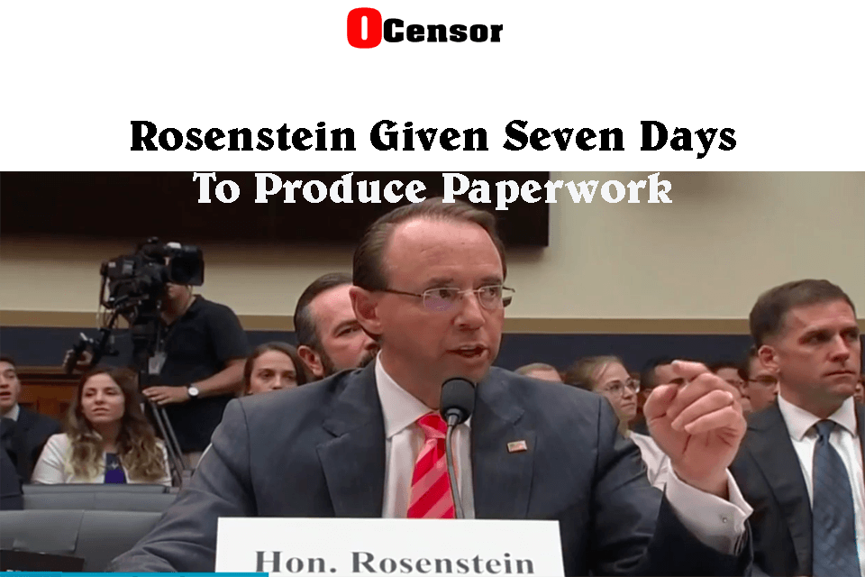 Rosenstein Given Seven Days To Produce Paperwork