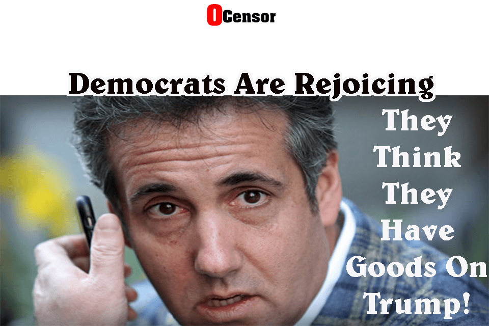 Democrats Are Rejoicing, They Think They Have Goods On Trump.