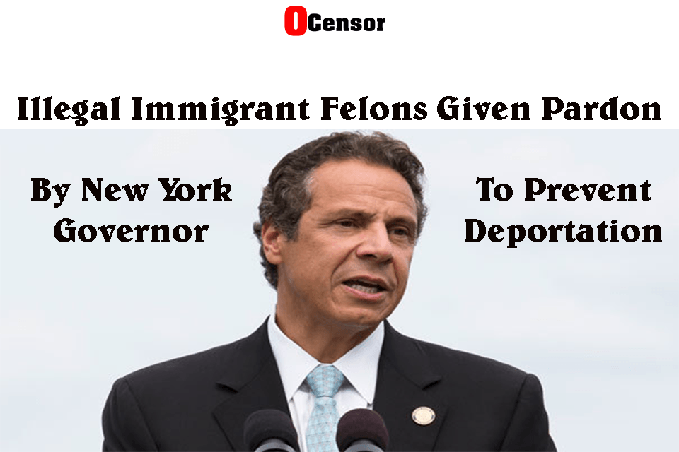 Illegal Immigrant Felons Given Pardon By N.Y. Governor To Prevent Deportation