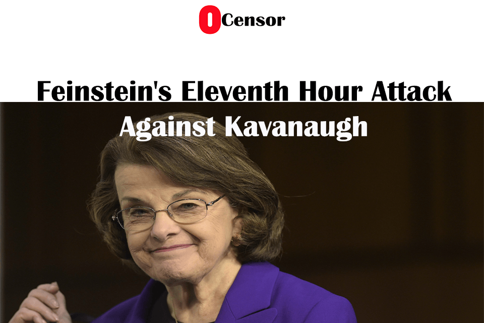 Feinstein's Eleventh Hour Attack Against Kavanaugh