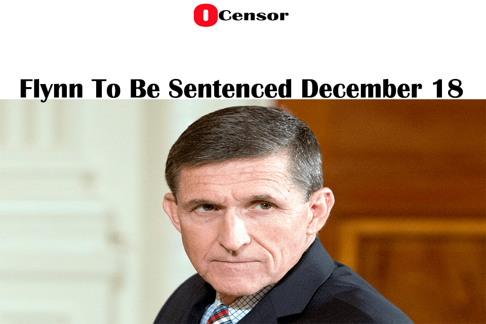 Flynn To Be Sentenced December 18