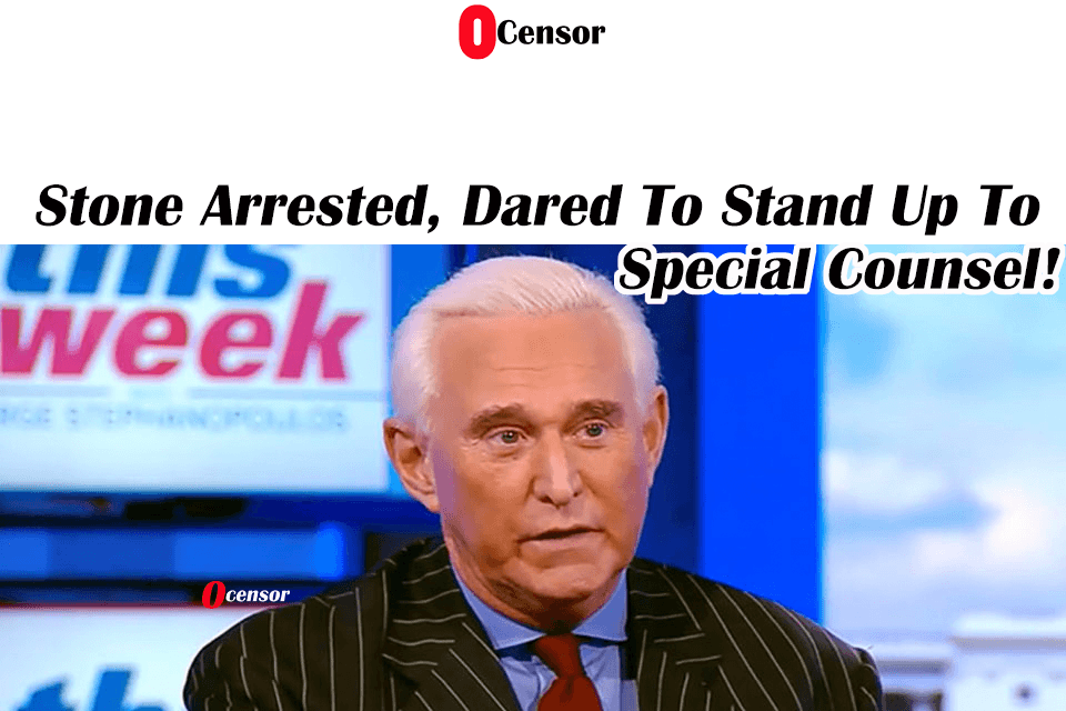 Stone Arrested, Dared To Stand Up To Special Counsel