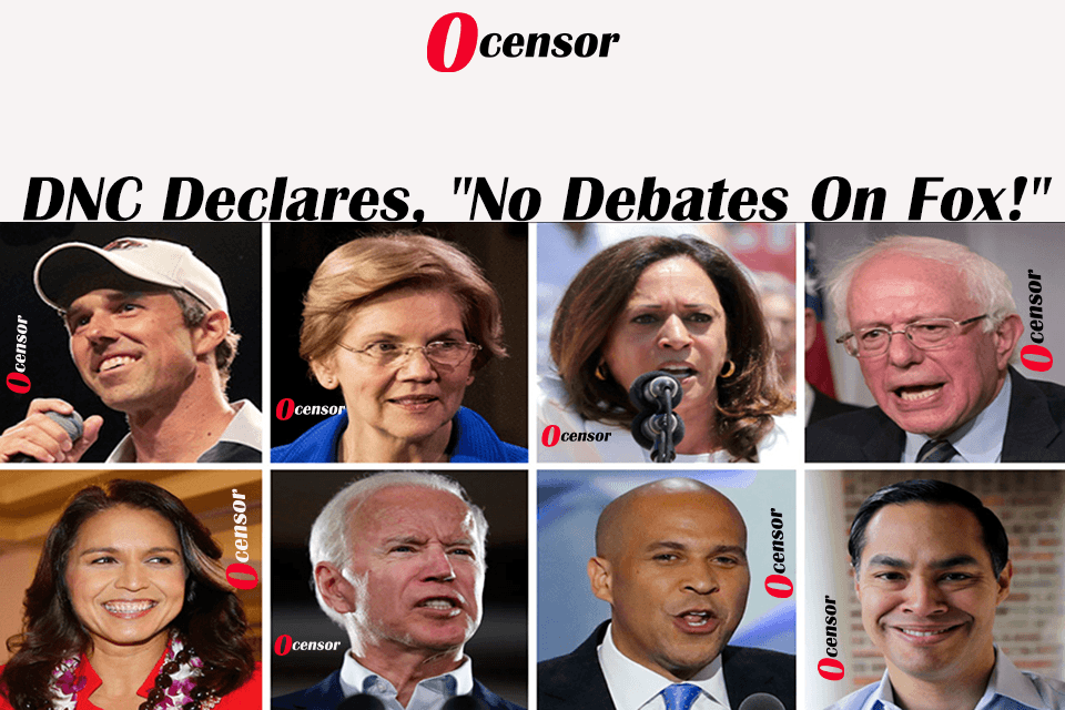 "DNC Declares, ""No Debates On Fox!"""