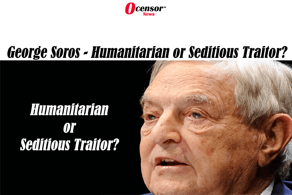 Is It Time To Bring Charges Against George Soros?