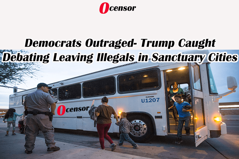Democrats Outraged- Trump Caught Debating Leaving Illegals in Sanctuary Cities