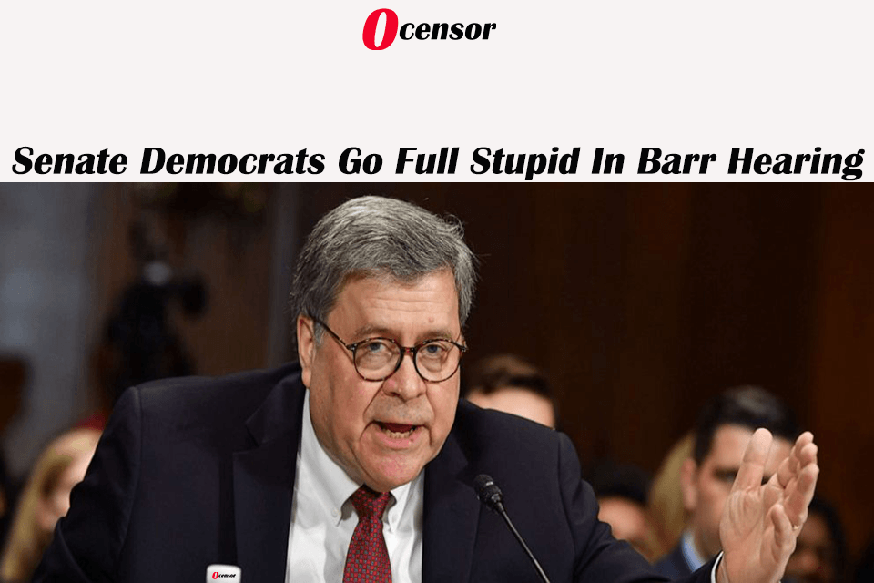 Senate Democrats Go Full Stupid In Barr Hearing