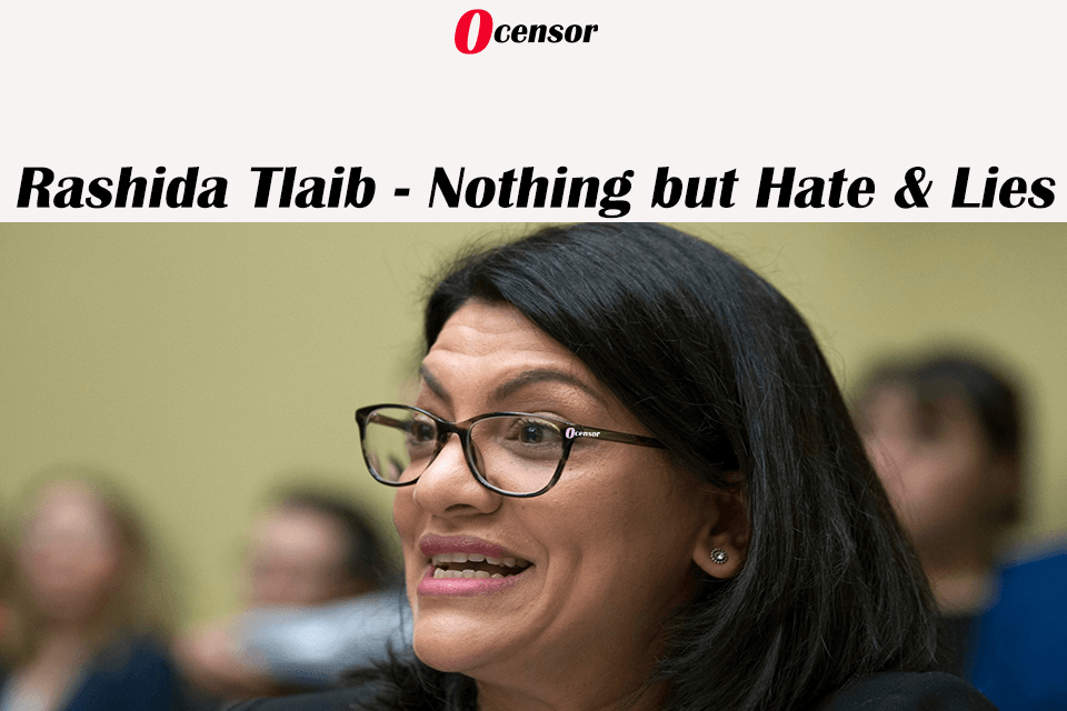 Rashida Tlaib – Nothing but Hate & Lies
