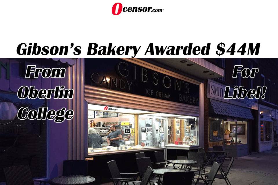 Gibson's Bakery Awarded $44M  From Oberlin College For Libel