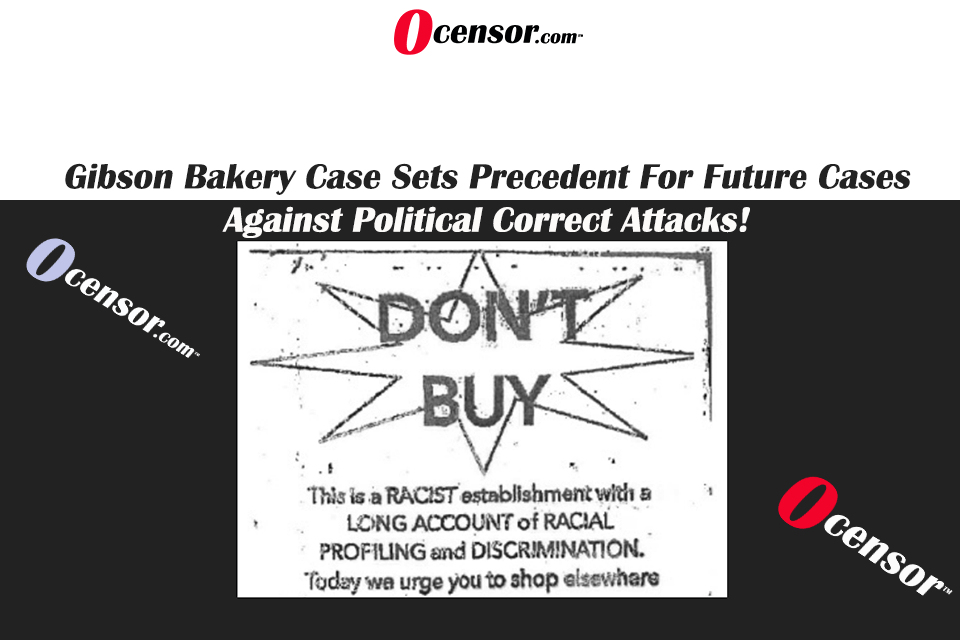 Gibson Bakery Case Sets Precedent For Future Cases Against Political Correct Attacks