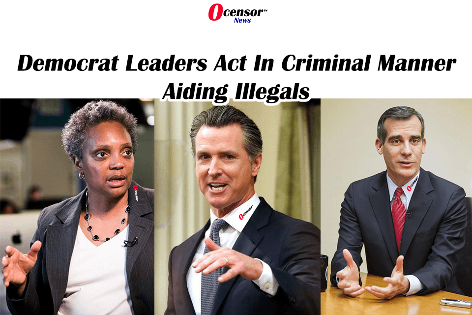 Democrat Leaders Act In Criminal Manner Aiding Illegals, Violating The Law