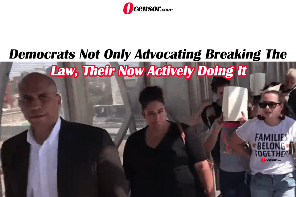Democrats Not Only Advocating Breaking The Law, Their Now Actively Doing it