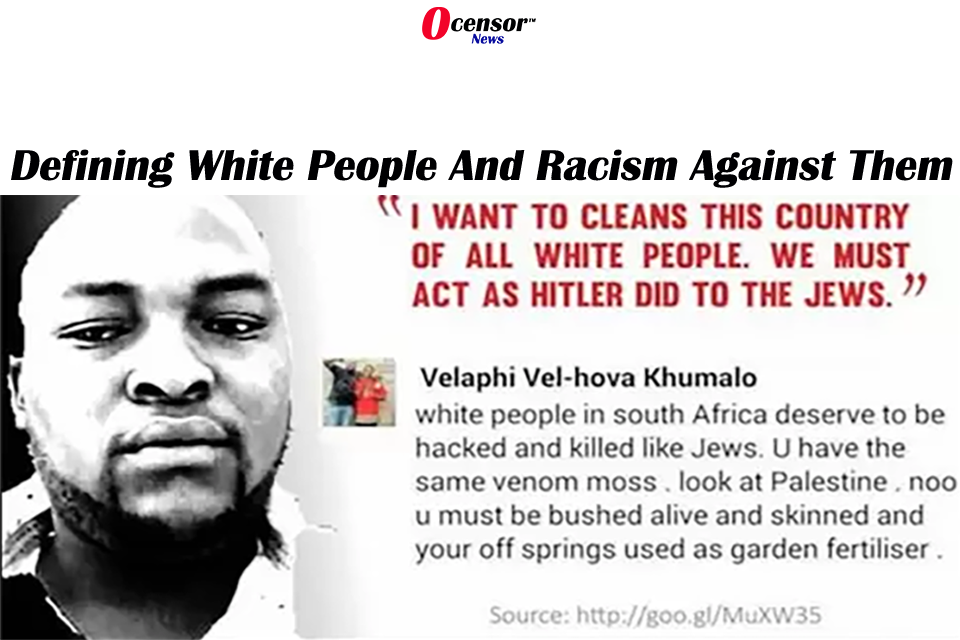 Defining White People And Racism Against Them