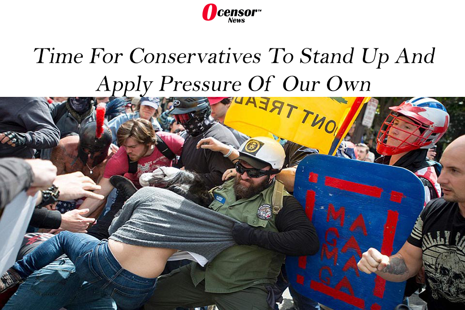 Time For Conservatives To Stand Up And Apply Pressure Of Our Own