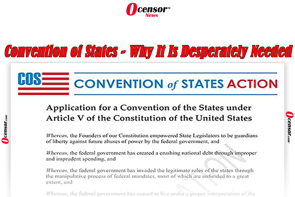 Convention of States – Why It Is Desperately Needed