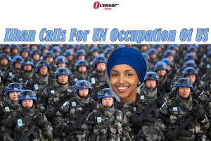 UN Occupation Of Southern Border Called For By Ilhan