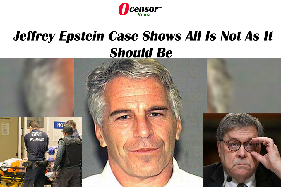 Jeffrey Epstein Case Shows All Is Not As It Should Be