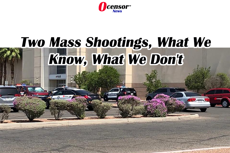 Two Mass Shootings, What We Know, What We Don't