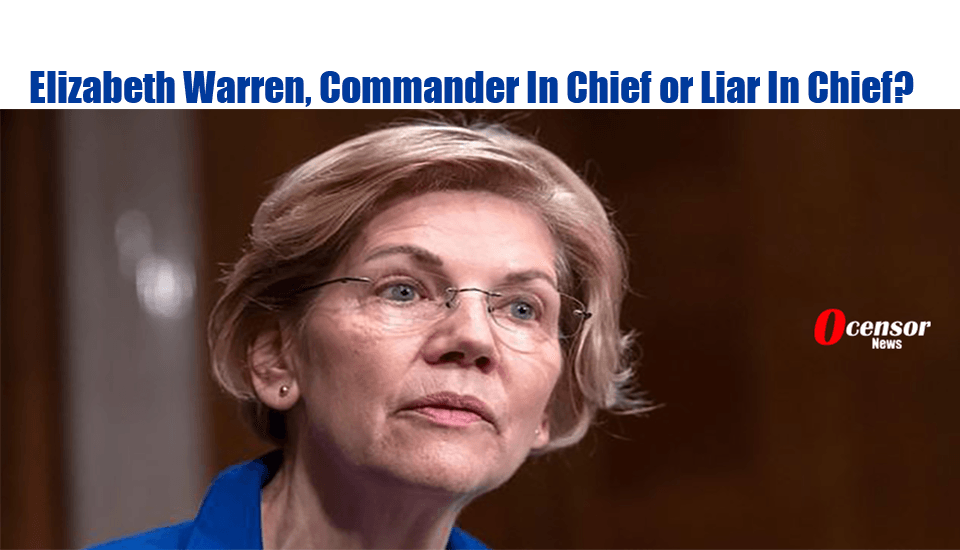 Elizabeth Warren, Wonderful Candidate Or Habitual Liar?