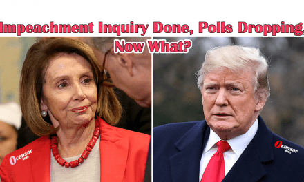 Impeachment Inquiry Done, Polls Dropping, Now What?