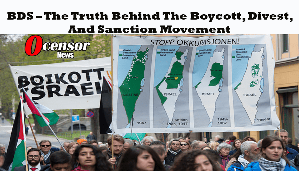 BDS – The Truth Behind The Boycott, Divest, And Sanction Movement