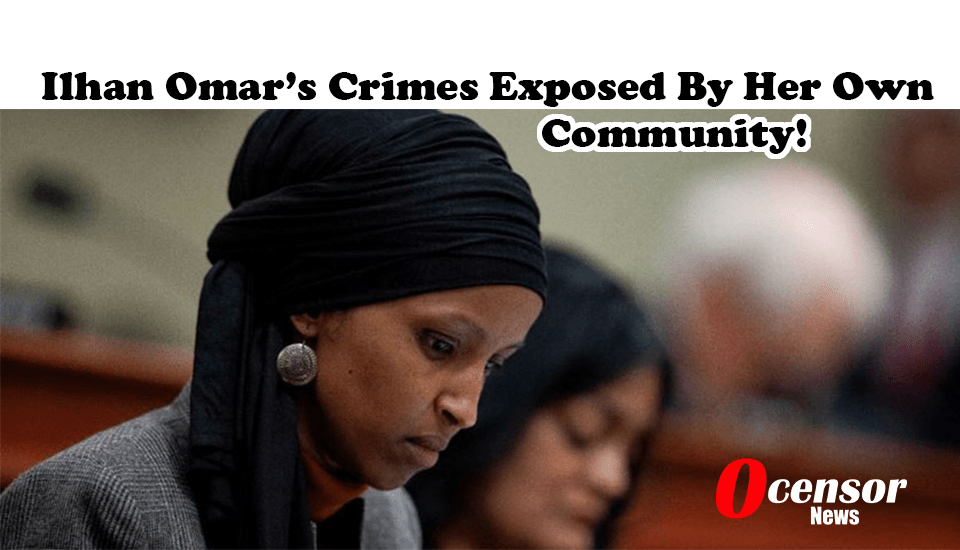 Ilhan Omar's Crimes Exposed By Her Own Community!