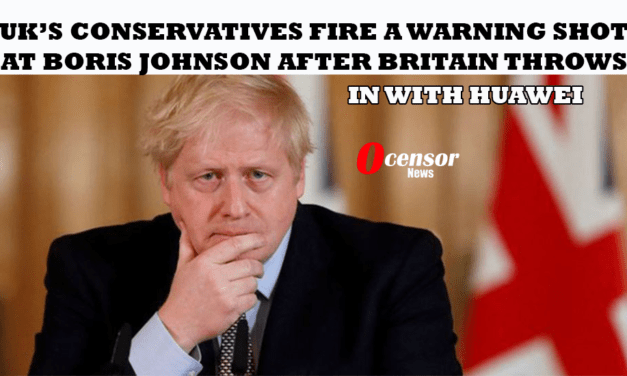 UK's Conservatives Fire A Warning Shot At Boris Johnson After Britain Throws In With Huawei
