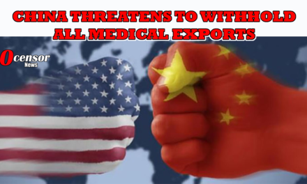 China Threatens to Withhold ALL MEDICAL EXPORTS