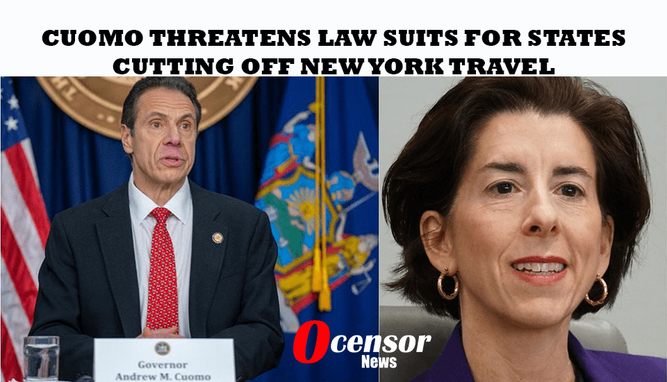 Cuomo Threatens Lawsuits For States Cutting OFF New York Travel