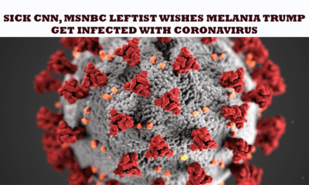 Sick CNN, MSNBC Leftist Wishes Melania Trump Get Infected With Coronavirus