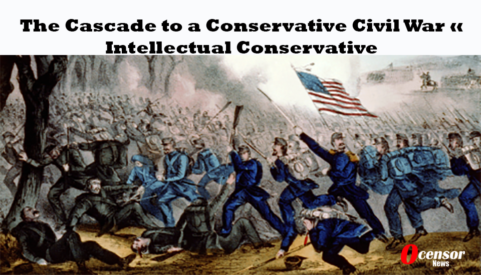 The Cascade to a Conservative Civil War