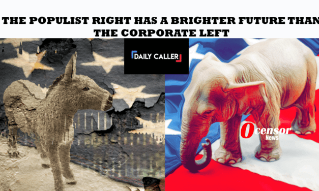 The Populist Right Has A Brighter Future Than The Corporate Left