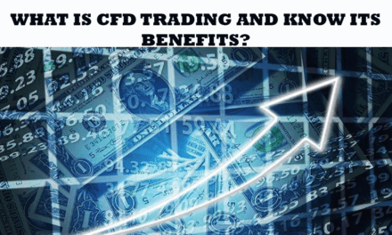 What Is CFD Trading and Know Its Benefits?